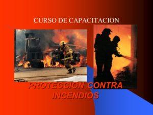 CURSO DE CAPACITACION. PROTECCION CONTRA INCENDIOS.
